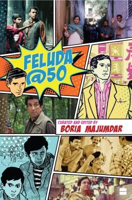 Feluda @ 50 (English) price comparison at Flipkart, Amazon, Crossword, Uread, Bookadda, Landmark, Homeshop18