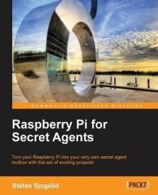 Raspberry Pi for Secret Agents (English) (Paperback)