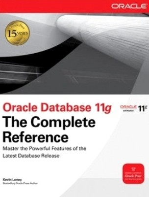 Oracle Database 11g : The Complete Reference 1st Edition price comparison at Flipkart, Amazon, Crossword, Uread, Bookadda, Landmark, Homeshop18