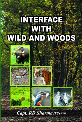 Interface with Wild and Woods (English) price comparison at Flipkart, Amazon, Crossword, Uread, Bookadda, Landmark, Homeshop18