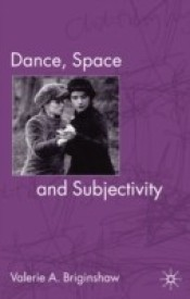 Dance, Space and Subjectivity (English) (Paperback)