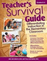 Teacher's Survival Guide: Differentiating Instruction in the Elementary Classroom (English): Book