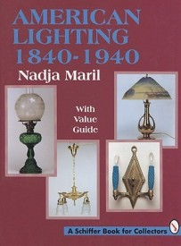 American Lighting - 1840-1940: 1840 1940 (English) (Hardcover)