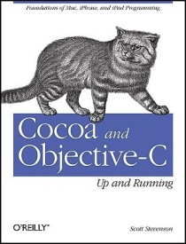 Cocoa and Objective-C: Up and Running (English) (Paperback)