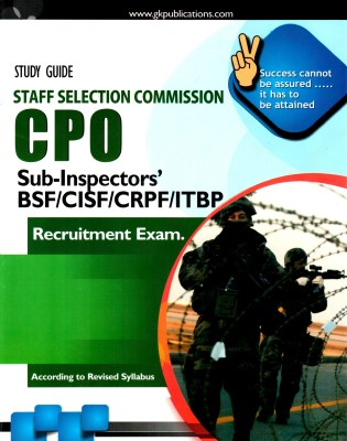 Buy Study Guide Staff Selection Commission CPO Sub-Inspectors' BSF/CISF/CRPF/ITBP : Recruitment Exam PB: Book