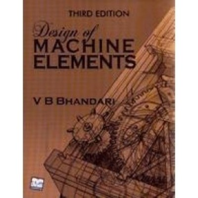 Buy Design of Machine Elements, 3/e 3rd Edition: Book