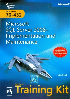 Buy MCTS Self-Paced Training Kit: Exam 70-432: Microsoft SQL Server 2008 Implementation and Maintenance (English) 1st Edition: Book
