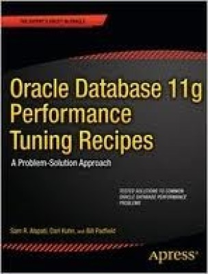 Buy Oracle Database 11g Performance Tuning Recipes: A Problem-Solution Approach (English) 1st Edition: Book