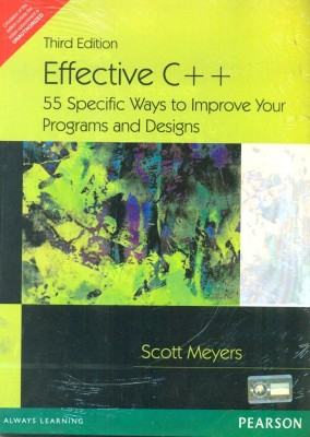 Buy Effective C++ : 55 Specific Ways to Improve Your Programs and Designs 3rd  Edition: Book