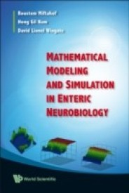 MATHEMATICAL MODELING AND SIMULATION IN ENTERIC NEUROBIOLOGY (English) (Hardcover)