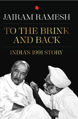 To The Brink and Back : India's 1991 Story (English) price comparison at Flipkart, Amazon, Crossword, Uread, Bookadda, Landmark, Homeshop18
