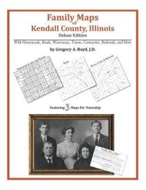 Family Maps of Kendall County, Illinois (English) (Paperback)