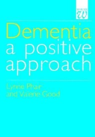 Dementia: A Positive Approach (English) (Paperback)
