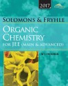 Wiley's Solomons & Fryhle's Organic Chemistry for JEE (Main & Advanced), 2017ed (English): Book