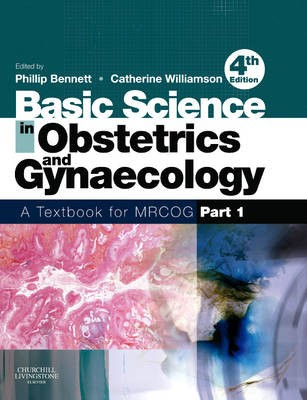 Buy Basic Science in Obstetrics and Gynaecology : A Textbook for MRCOG (Part - 1) 4th Edition: Book