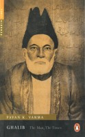 Ghalib : The Man, The Times (English): Book
