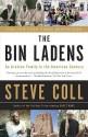 The Bin Ladens: An Arabian Family in the American Century (English): Book