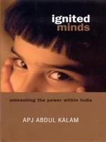 Ignited Minds : Unleashing the Power Within India (English): Book