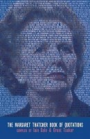 The Margaret Thatcher Book of Quotations (English): Book