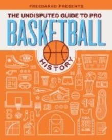 FreeDarko presents.The Undisputed Guide to Pro Basketball History: A History (English) (Hardcover)