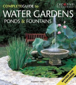 The Complete Guide to Water Gardens, Ponds & Fountains (English and English Edition) (English) (Paperback)