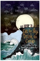 Eat the Sky, Drink the Ocean (English): Book