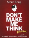 Don't Make Me Think, Revisited: A Common Sense Approach to Web Usability (3rd Edition) (English): Book