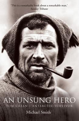 An Unsung Hero: Tom Crean - Antarctic Survivor price comparison at Flipkart, Amazon, Crossword, Uread, Bookadda, Landmark, Homeshop18