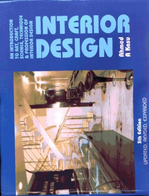 Interior Design An Introduction To Art Craft Science Techniques And Profession Of