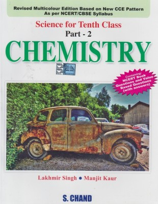 Buy Chemistry Science For Class - X (Part -2) 1st Edition: Book