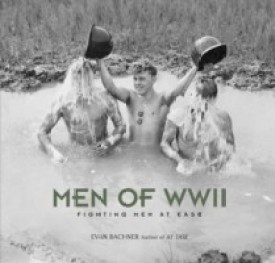 Men of World War II: Fighting Men at Ease (English) (Hardcover)