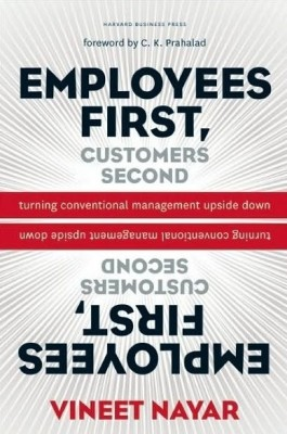 Buy Employees First, Customers Second: Turning Conventional Management Upside Down (English): Book