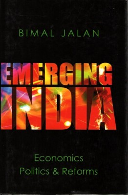 Buy Emerging India Economics Politics & Refo (English): Book