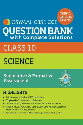 Oswaal CBSE CCE Question Bank With Complete Solutions For Class 10 Term I (April to Sep. 2016 ) Science (English) price comparison at Flipkart, Amazon, Crossword, Uread, Bookadda, Landmark, Homeshop18