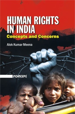 Human Rights in India : Concepts and Concerns (English) price comparison at Flipkart, Amazon, Crossword, Uread, Bookadda, Landmark, Homeshop18
