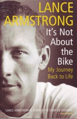 Buy It's Not About The Bike: My Journey Back to Life (English): Book