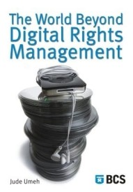 The World Beyond Digital Rights Management (English) 01 Edition (Paperback)