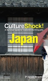 Japan (Cultureshock!): A survival guide to customs and etiquette (Cultureshock Japan: A Survival Guide to Customs & Etiquette) (English) (Paperback)