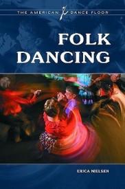 Folk Dancing (The American Dance Floor) (English) (Hardcover)