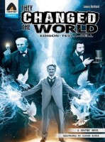 They Changed the World (Edison - Tesla - Bell) : A Graphic Novel: Book