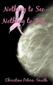 Nothing to See and Nothing to Feel (English) (Paperback)