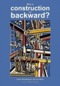 Why Is Construction So Backward (English) (Paperback)