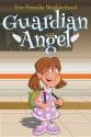 Your Friendly Neighborhood Guardian Angel: Book