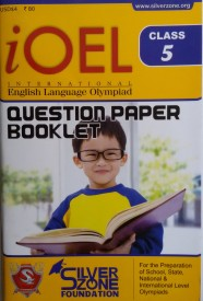 IOEL - International Olympiad of English Language Question Paper Booklet (Class - 5) (English) (Paperback)