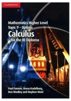 Mathematics Higher Level for the IB Diploma Option Topic 9 Calculus by Fannon-English-Cambridge University Press-Paperback: Book