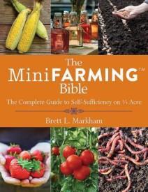 The Mini Farming Bible (Paperback)