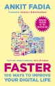 Faster : 100 Ways to Improve Your Digital Life (English): Book