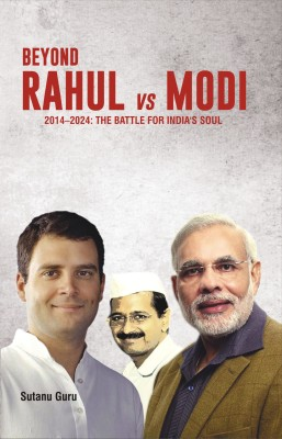 Buy Beyond Rahul vs Modi : The Battle for India's Soul (2014 - 2024): Book