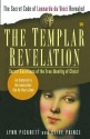 The Templar Revelation: Secret Guardians of the True Identity of Christ: Book