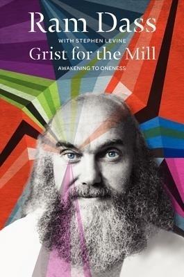 Grist for the Mill: Awakening to Oneness price comparison at Flipkart, Amazon, Crossword, Uread, Bookadda, Landmark, Homeshop18